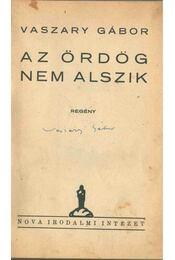 Az ördög nem alszik (aláírt) - Vaszary Gábor - Régikönyvek