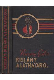 Kislány a láthatáron - Vaszary Gábor - Régikönyvek