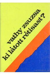 Ki látott rétisast? - Vathy Zsuzsa - Régikönyvek