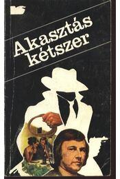 Akasztás kétszer - Vedres Géza - Régikönyvek