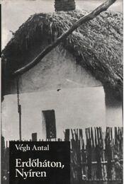 Erdőháton, Nyíren - Végh Antal - Régikönyvek