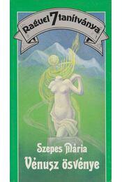 Vénusz ösvénye - Szepes Mária - Régikönyvek