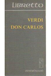 Verdi: Don Carlos - Régikönyvek