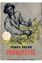 Próbatétel - Veres Péter - Régikönyvek