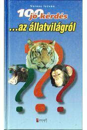 100 jó kérdés az állatvilágról - Veress István - Régikönyvek