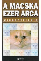 A macska ezer arca - Cicaantológia - Veress István - Régikönyvek