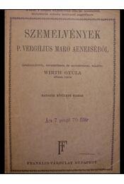Szemelvények P. Vergilius Maro Aeneiséből - Vergilius - Régikönyvek