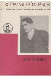 Ady Endre életpályája - Vezér Erzsébet - Régikönyvek