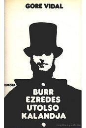 Burr ezredes utolsó kalandja - Vidal, Gore - Régikönyvek