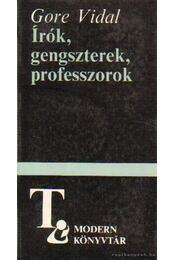 Írók, gengszterek, professzorok - Vidal, Gore - Régikönyvek