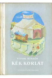 Kék korlát - Vidor Miklós - Régikönyvek