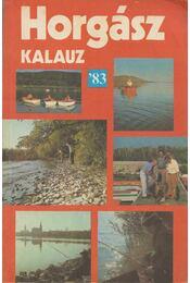 Horgászkalauz '83 - Vígh József - Régikönyvek