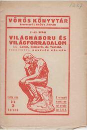 Világháboru és világforradalom - Lenin, Csicserin, Trotzki - Régikönyvek