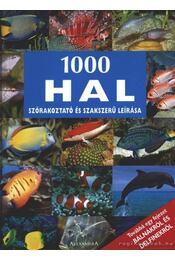 1000 hal szórakoztató és szakszerű leírása - Vilcinskas, Andreas - Régikönyvek