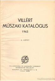 Villért műszaki katalógus 1965. II. kötet - Régikönyvek