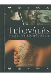 Tetoválás - Vince Hemingson - Régikönyvek