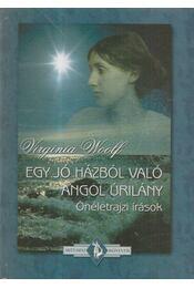 Egy jó házból való angol úrilány - Virginia Woolf - Régikönyvek