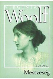 Messzeség - Virginia Woolf - Régikönyvek