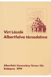 Albertfalva társadalma - Virt László - Régikönyvek