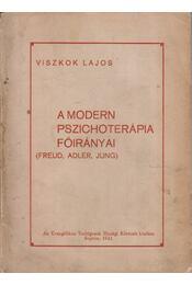 A modern pszichoterápia főirányai - Viszkok Lajos - Régikönyvek