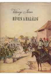 Híven a halálig - Vitányi János - Régikönyvek