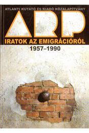 Iratok az emigrációról 1957-1990 - Vitek Tamás (szerk.), Balogh Piroska, Király Béla - Régikönyvek