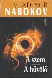 A szem / A bűvölő - Vladimir Nabokov - Régikönyvek