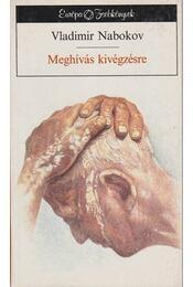 Meghívás kivégzésre - Vladimir Nabokov - Régikönyvek