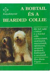 A bobtail és a bearded collie - Vogeler, Eva-Maria - Régikönyvek