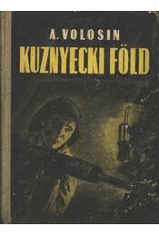 Kuznyecki föld - Volosin, A. - Régikönyvek