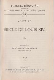 Siécle de Louis XIV. II. - Voltaire, Dr. Chovancsák István - Régikönyvek
