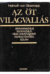 Az öt világvallás - Von Glasenapp,Helmuth - Régikönyvek