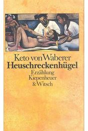 Heuschreckenhügel - von WABERER, KETO - Régikönyvek