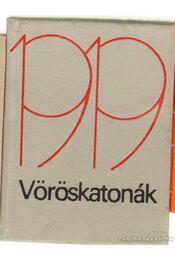 Vöröskatonák 1919.(szürke) (mini) - Régikönyvek