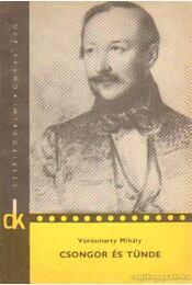 Csongor és Tünde - Vörösmarty Mihály - Régikönyvek