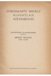 Vörösmarty Mihály kiadatlan költeményei - Vörösmarty Mihály - Régikönyvek