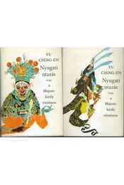 Nyugati utazás avagy a Majomkirály története I-II. - Vu Cseng-En - Régikönyvek