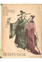 Írástudók - Vu Csing-Ce - Régikönyvek