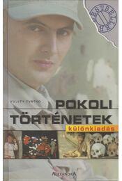 Pokoli történetek - Különkiadás - Vujity Tvrtko - Régikönyvek