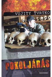 Pokoljárás - Vujity Tvrtko - Régikönyvek