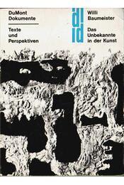 Das Unbekannte in der Kunst - W. Baumeister - Régikönyvek