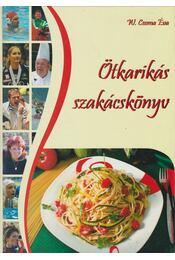 Ötkarikás szakácskönyv - W. Csoma Éva - Régikönyvek