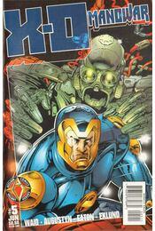 X-O Manowar Vol. 2. No. 5 - Waid, Mark, Augustyn, Brian, Eaton, Scot, Eklund, Pam - Régikönyvek