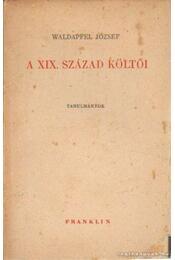 A XIX. század költői - Waldapfel József - Régikönyvek