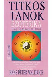 Ezoterika - Waldrich, Hans-Peter - Régikönyvek