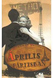 Április Párizsban - Wallner, Michael - Régikönyvek