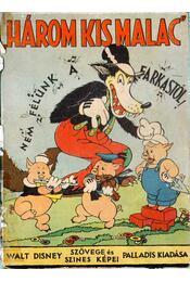 Három kis malac - Walt Disney - Régikönyvek