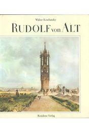 Rudolf von Alt - Walter Koschatzky - Régikönyvek