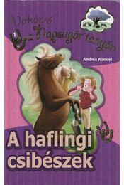A haflingi csibészek - Wandel, Andrea - Régikönyvek