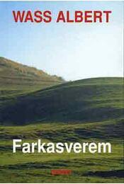 Farkasverem - Wass Albert - Régikönyvek